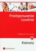 Manowska Małgorzata - Postępowanie cywilne Kazusy