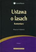 Radecki Wojciech - Ustawa o lasach Komentarz