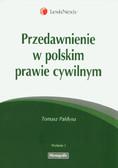 Pałdyna Tomasz - Przedawnienie w polskim prawie cywilnym