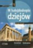 Kulesza Ryszard, Ciara Stefan - W kalejdoskopie dziejów 1 Historia Zeszyt ćwiczeń. gimnazjum. Starożytność. Średniowiecze