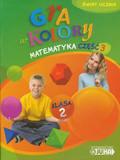 Sokołowska Beata - Gra w kolory 2 Matematyka Podręcznik z ćwiczeniami część 3. szkoła podstawowa