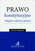 Stepaniuk Mariusz - Prawo konstytucyjne Organy ochrony prawnej