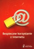 Dziak Przemysław, Figat Paweł, Kaczanowska Katarzyna - Bezpieczne korzystanie z Internetu