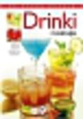 Kowalczyk Anna - Drinki i koktajle. 150 znakomitych przepisów