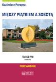 Perzyna Kazimierz - Między Piątkiem a Sobotą tomik 7  (niedziela) Przewodnik