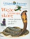 ONeill Amanda - Ciekawe dlaczego Węże zrzucają skórę. i inne pytania na temat gadów
