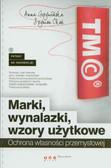 Grzywińska Anna, Okoń Szymon - Marki wynalazki wzory uzytkowe Ochrona własności przemysłowej