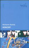 Bazdulj Muharem - Koncert