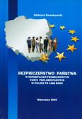 Nowakowski Zdzisław - Bezpieczeństwo państwa w koncepcjach programowych partii parlamentarnych w Polsce po 1989 roku