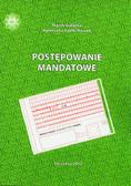 Gałązka Marek, Sadło-Nowak Agnieszka - Postępowanie mandatowe
