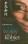 Chu Chin-Ning - Sztuka wojny dla kobiet. Genialne strategie Sun Tzu w służbie płci pięknej