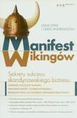 Strid Steve, Andreasson Claes - Manifest Wikingów Sekrety sukcesu skandynawskiego biznesu