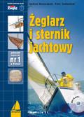 Kolaszewski Andrzej, Świdwiński Piotr - Żeglarz i sternik jachtowy z płytą CD