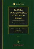 Ereciński Tadeusz, Gudowski Jacek - Kodeks postępowania cywilnego Komentarz Tom 3. Postępowanie rozpoznawcze. Postępowanie zabezpieczające