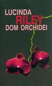 Riley Lucinda - Dom orchidei