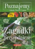 Cygan Jakub Paweł - Poznajemy Zagadki przyrodnicze