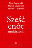 Zdrenka Marcin T., Jaranowski Marcin, Domeracki Piotr - Sześć cnót mniejszych