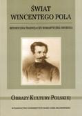 Świat Wincentego Pola Retoryczna tradycja czy romantyczna swoboda