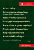 Opracowanie zbiorowe - Kodeks cywilny Kodeks postępowania cywilnego Kodeks rodzinny i opiekuńczy Prawo prywatne międzynarodowe Koszty sądowe w sprawach cywilnych Prawo o aktach stanu cywilnego  Księgi wieczyste i hipoteka Kodeks spółek handlowych