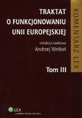 Traktat o funkcjonowaniu Unii Europejskiej Tom 3