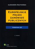 Sołtysińska Aleksandra - Europejskie prawo zamówień publicznych Komentarz
