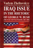 Zheltovskyy Vadym - Iraq issue in the rhetoric of George W. Bush