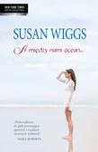 Wiggs Susan - A między nami ocean