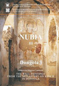 Martens-Czarnecka Małgorzata - The wall paintings from the Monastery on Kom H in Dongola, Nubia III, Dongola III, PAM Monographs 3