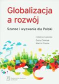 Globalizacja a rozwój Szanse i wyzwania dla Polski