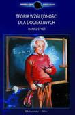 Styer Daniel F. - Teoria względności dla dociekliwych