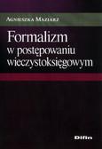 Maziarz Agnieszka - Formalizm w postępowaniu wieczystoksięgowym