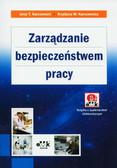 Karczewski Jerzy T., Karczewska Krystyna W. - Zarządzanie bezpieczeństwem pracy z suplementem elektronicznym