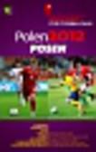Polen 2012 Posen Ein praktischer Reisefuhrer fur Fussballfans