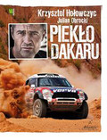 Hołowczyc Krzysztof, Obrocki Julian - Piekło Dakaru
