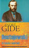 Gide Andre - Dostojewski Artykuły i wykłady