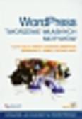 Cole Alan, Jackson Armitage Raena, Jones Brandon R. - Wordpress Tworzenie własnych motywów. Sprawdź, jak zarobić na Wordpressie!