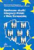 Głąbicka K. (red.) - Społeczne skutki integracji Polski z Unią Europejską