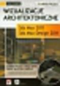 Pasek Joanna - Wizualizacje architektoniczne. 3ds Max 2011 i 3ds Max Design 2011