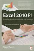 Wrotek Witold - Excel 2010 PL. Rozwiązywanie problemów dla każdego