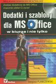 Flanczewski Sergiusz - Dodatki i szablony dla MS Office w biurze i nie tylko