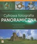 Benicewicz-Miazga Anna, Klauziński Ernest, Góra-Klauzińska Anna - Cyfrowa fotografia panoramiczna