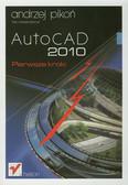 Pikoń Andrzej - AutoCAD 2010 Pierwsze kroki