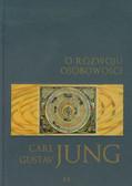 Jung Carl Gustav - O rozwoju osobowości