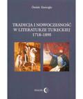Öztürk Emiroğlu - Tradycja i nowoczesność w literaturze tureckiej 1718-1895
