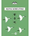 Ogarek-Czoj Halina - Język koreański Podręcznik Część 1. Kurs podstawowy