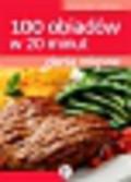 Kudzia Magdalena - Dania mięsne. 100 obiadów w 20 minut