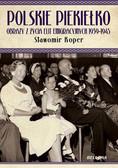 Koper Sławomir - Polskie piekiełko Obrazy z życia elit emigracyjnych 1939-1945