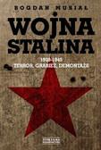 Musiał Bogdan - Wojna Stalina 1939-1945 Terror, grabież, demontaże