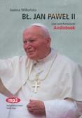Wilkońska Joanna - Błogosławiony Jan Paweł II