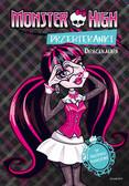 Zadrożna Dominika - Monster High Przebieranki Draculaura / Przebieranki Lagoona. Ksiązka dwustronna z naklejkami